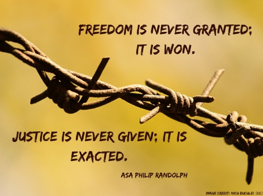 Freedom is never granted; it is won..jpg