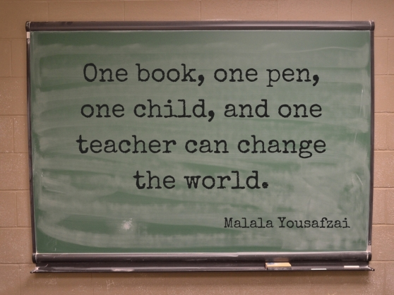 Let us remember- One book, one pen, one child, and one teacher can change the world..jpg