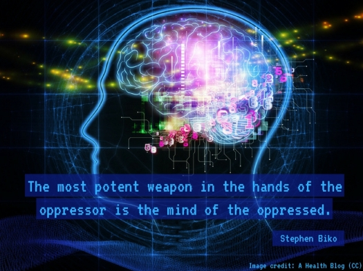 The most potent weapon in the hands of the oppressor is the mind of the oppressed..jpg