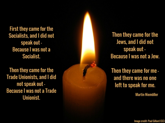 First they came for the Socialists, and I did not speak out—Because I was not a Socialist.Then they came for the Trade Unionists, and I did not speak out— Because I was not a Trade Unionist.Then they came for the Je (1).jpg