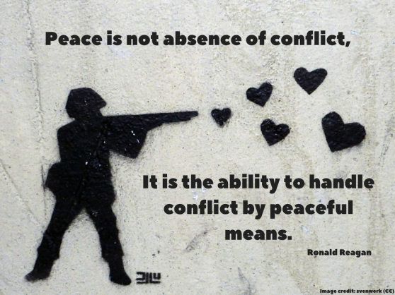Peace if not absence of conflict, it is the ability to handle conflict by peaceful means. (1).jpg