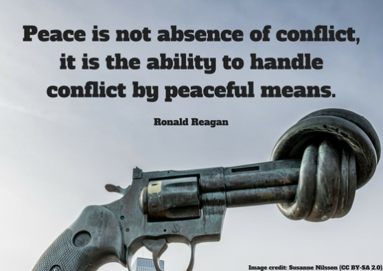 Peace is not absence of conflict, it is the ability to handle conflict by peaceful means..jpg